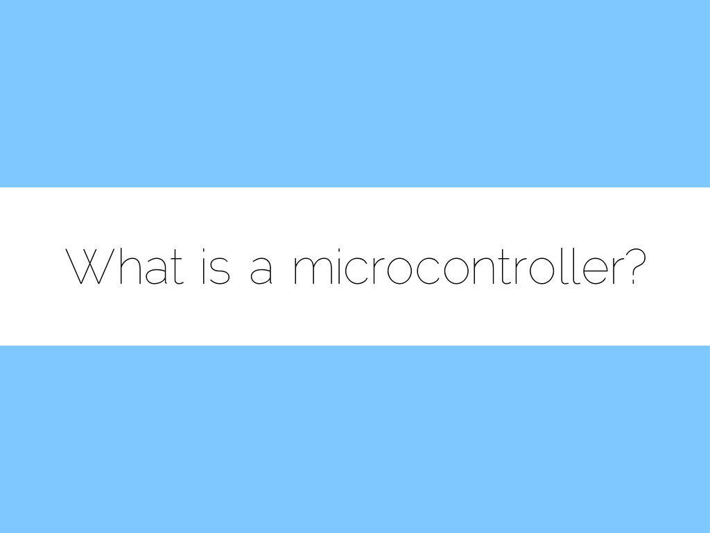 What is a microcontroller?
