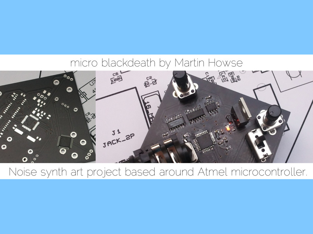 micro blackdeath by Martin Howse Noise synth ar...