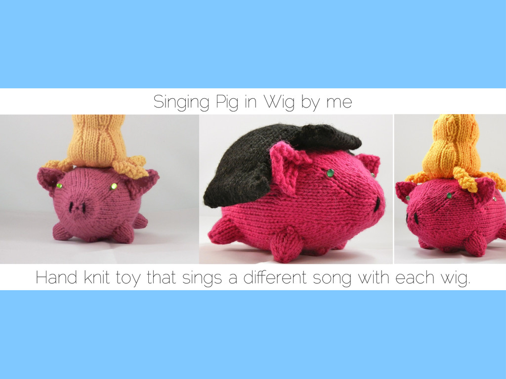 Singing Pig in Wig by me Hand knit toy that sin...