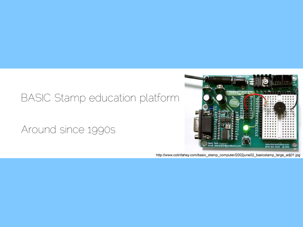 BASIC Stamp education platform Around since 199...