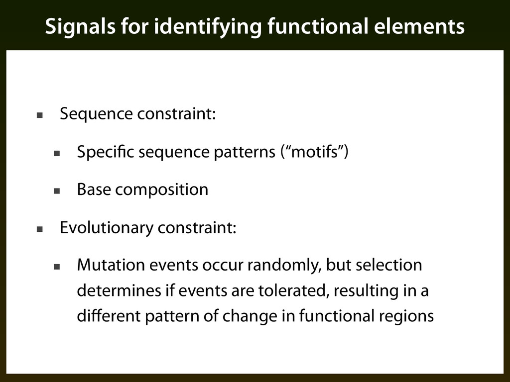 Signals for identifying functional elements ■ S...
