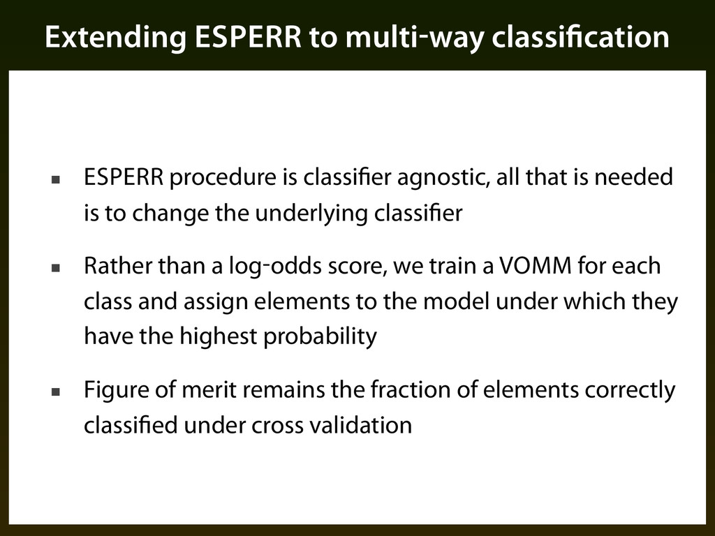 Extending ESPERR to multi-way classification ■ ...