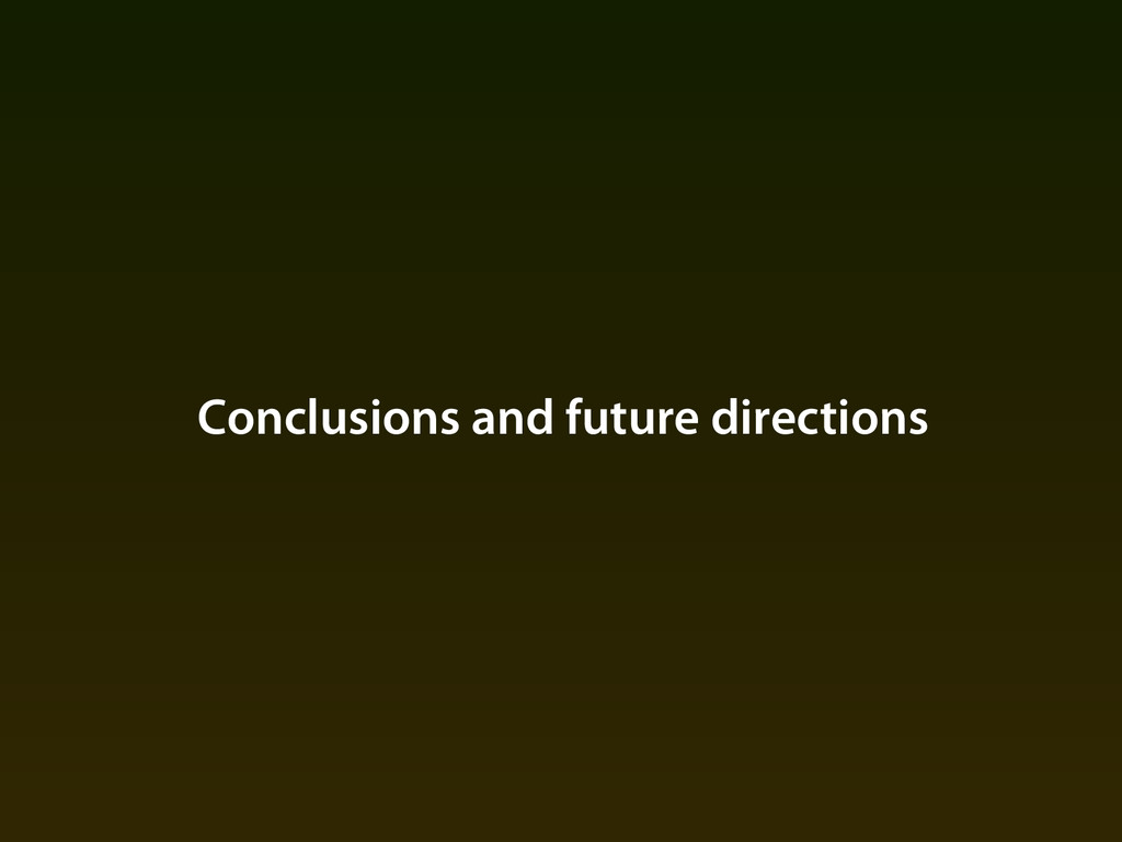 Conclusions and future directions