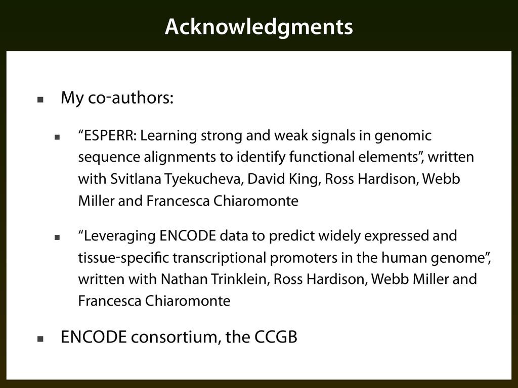 "Acknowledgments ■ My co-authors: ■ ""ESPERR: Lea..."