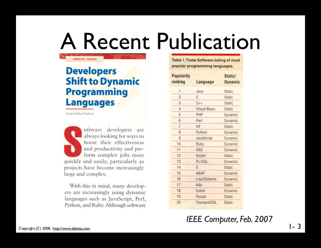 Copyright (C) 2008, http://www.dabeaz.com 1- A ...
