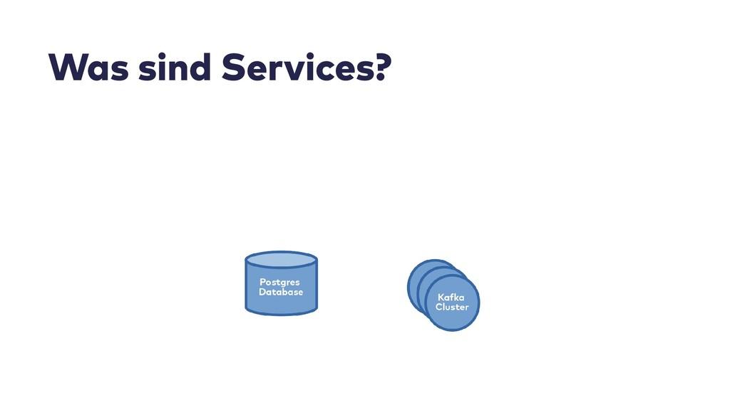 Was sind Services?