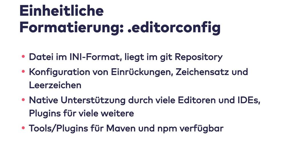 Einheitliche Formatierung: .editorconfig • Date...