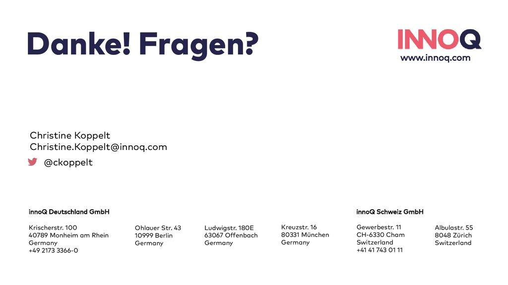 Danke! Fragen? www.innoq.com innoQ Deutschland ...
