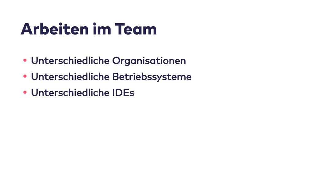 Arbeiten im Team • Unterschiedliche Organisatio...