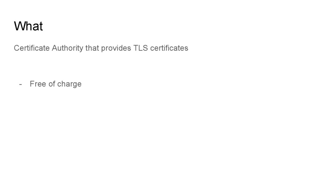 What Certificate Authority that provides TLS ce...
