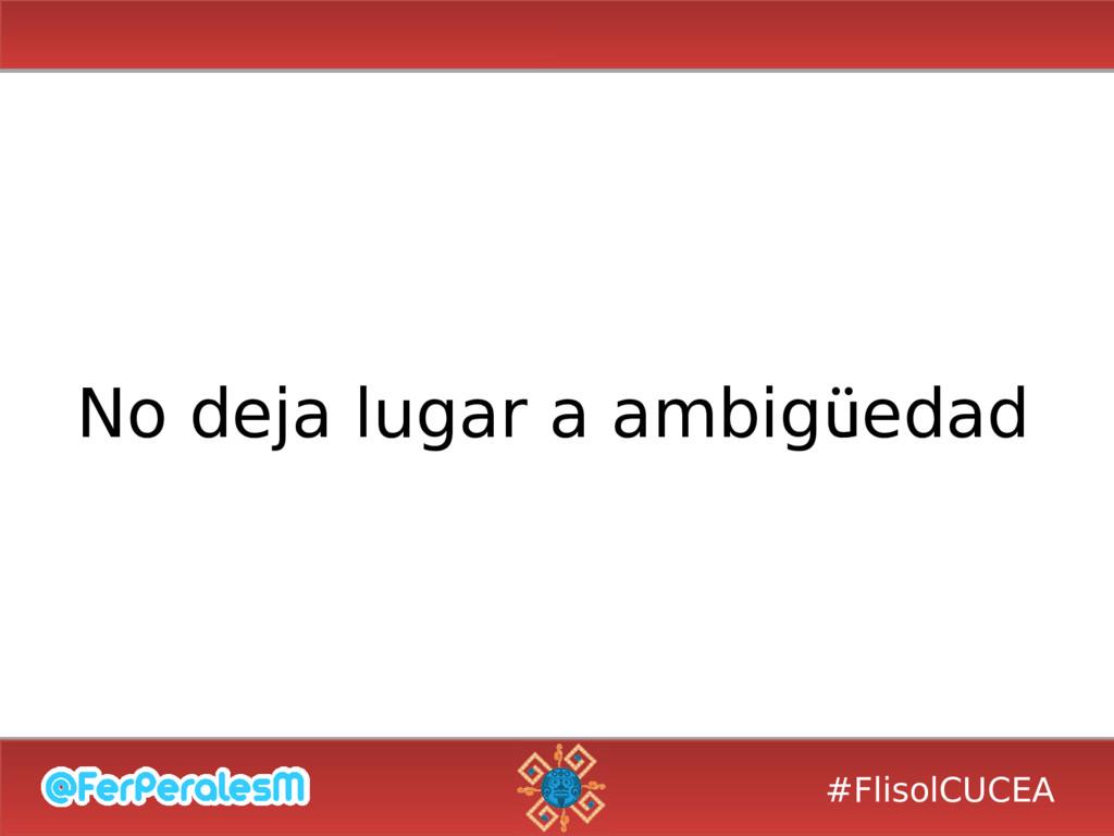 #FlisolCUCEA No deja lugar a ambigüedad