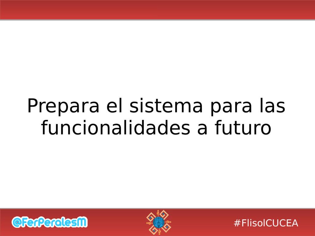 #FlisolCUCEA Prepara el sistema para las funcio...