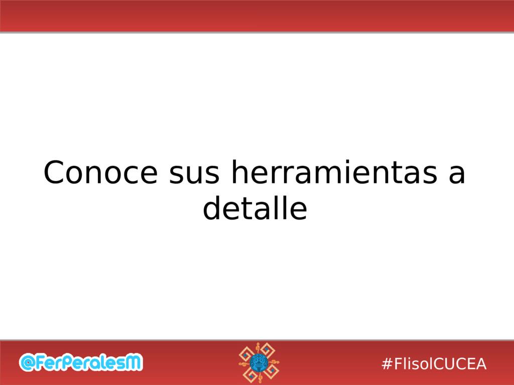 #FlisolCUCEA Conoce sus herramientas a detalle