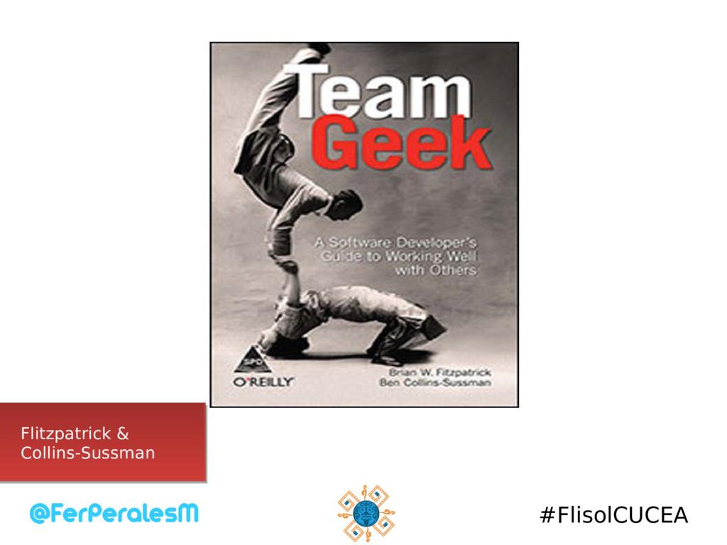 #FlisolCUCEA Flitzpatrick & Collins-Sussman