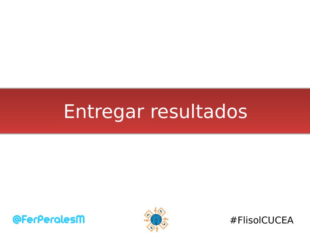 #FlisolCUCEA Entregar resultados