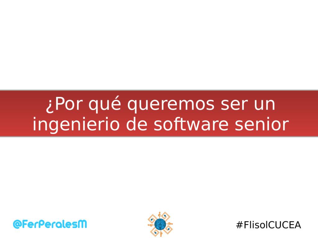 #FlisolCUCEA ¿Por qué queremos ser un ingenieri...