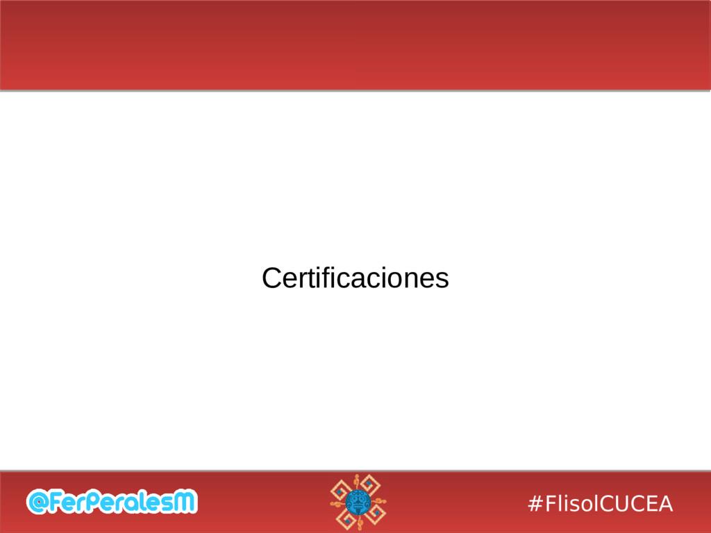 #FlisolCUCEA Certificaciones