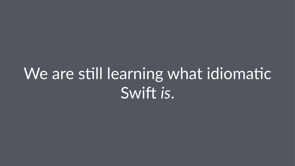 We#are#s'll#learning#what#idioma'c# Swi4#is.