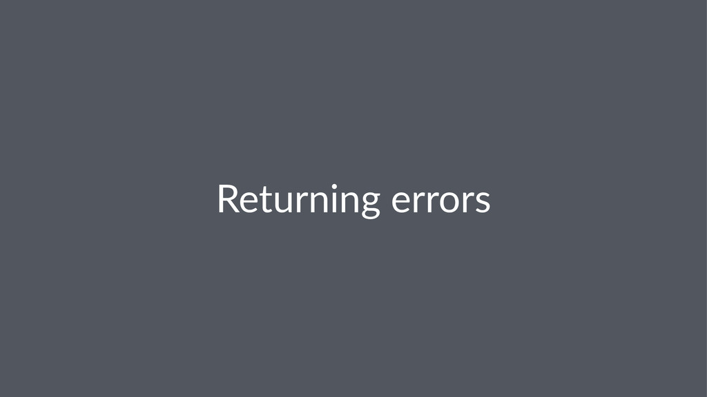 Returning)errors