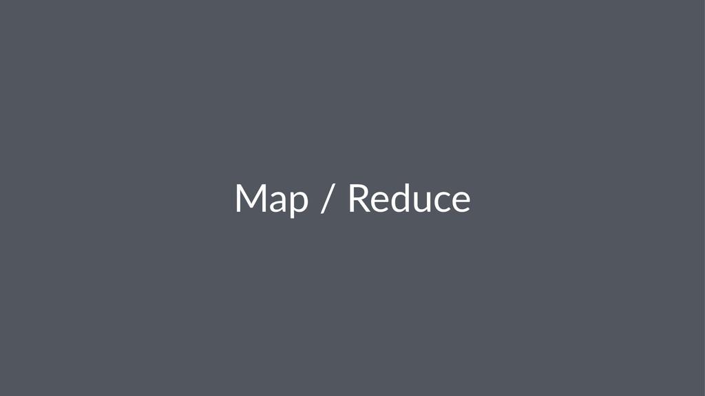 Map$/$Reduce