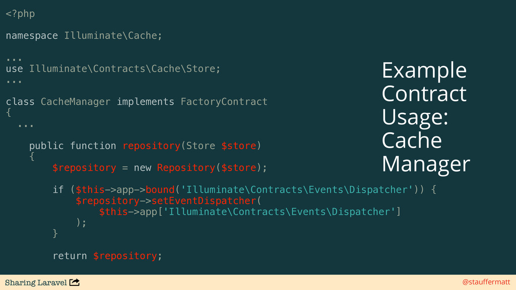 Sharing Laravel @stauffermatt <?php namespace Il...