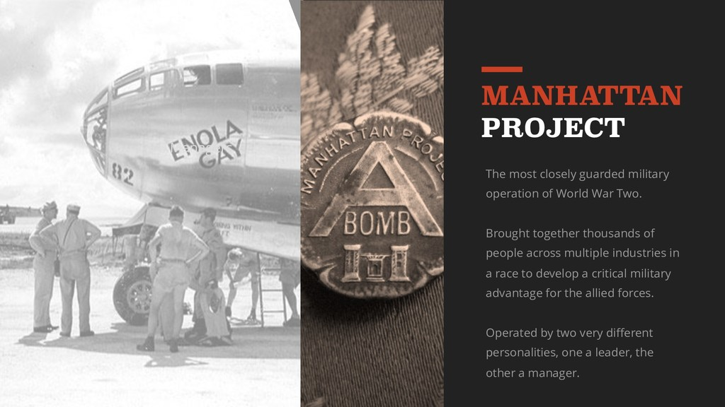 MANHATTAN PROJECT The most closely guarded mili...