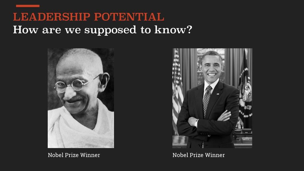 Nobel Prize Winner Nobel Prize Winner LEADERSHI...