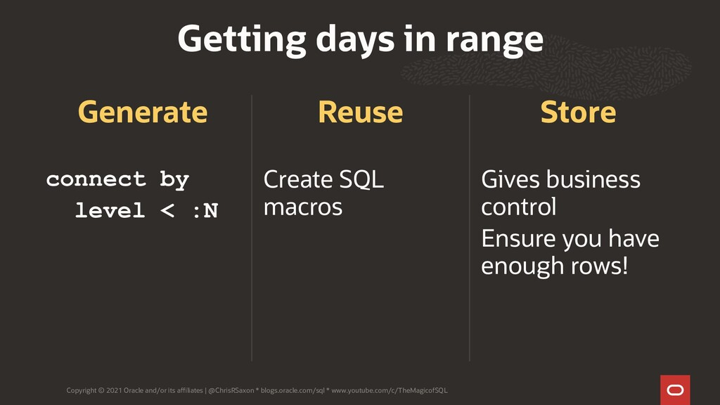Generate connect by level < :N Reuse Create SQL...