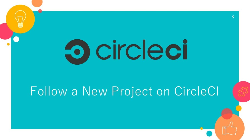 Follow a New Project on CircleCI 9