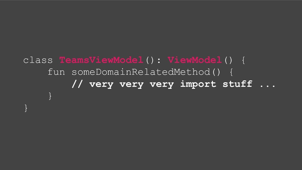 class TeamsViewModel(): ViewModel() { fun someD...