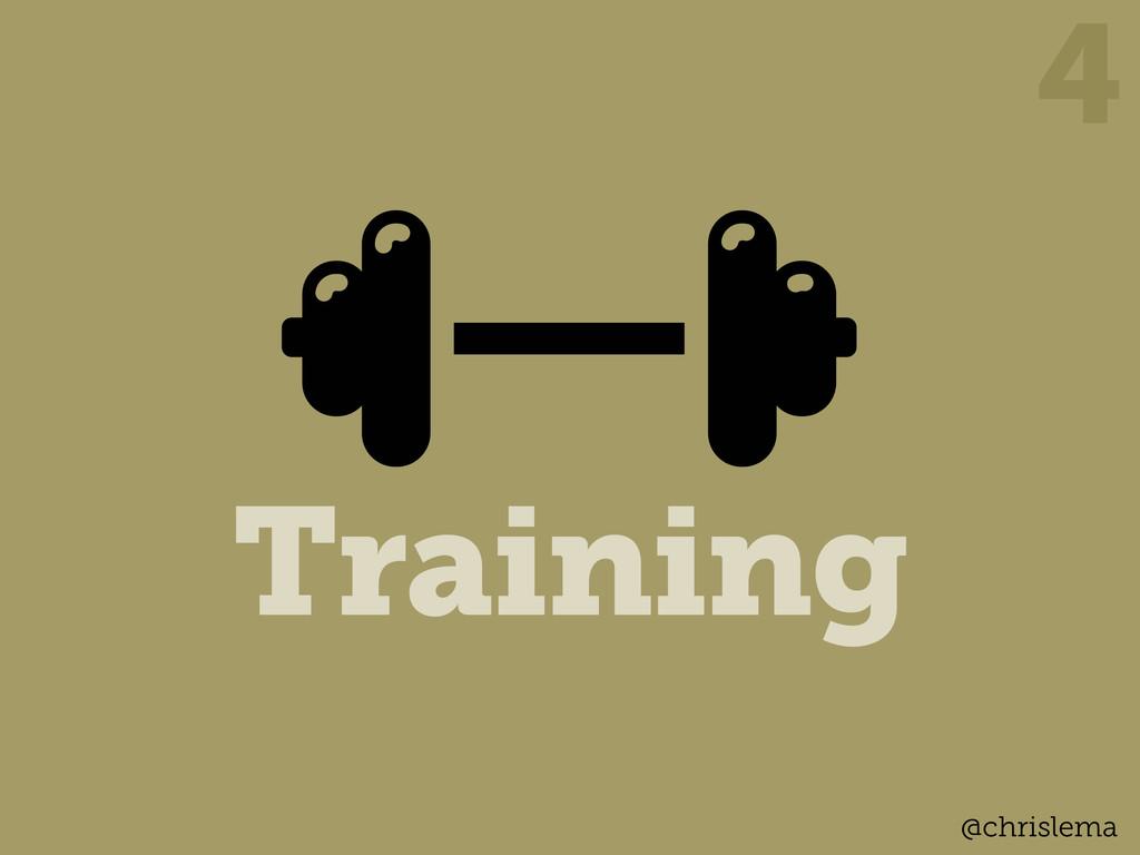 Training 4 @chrislema