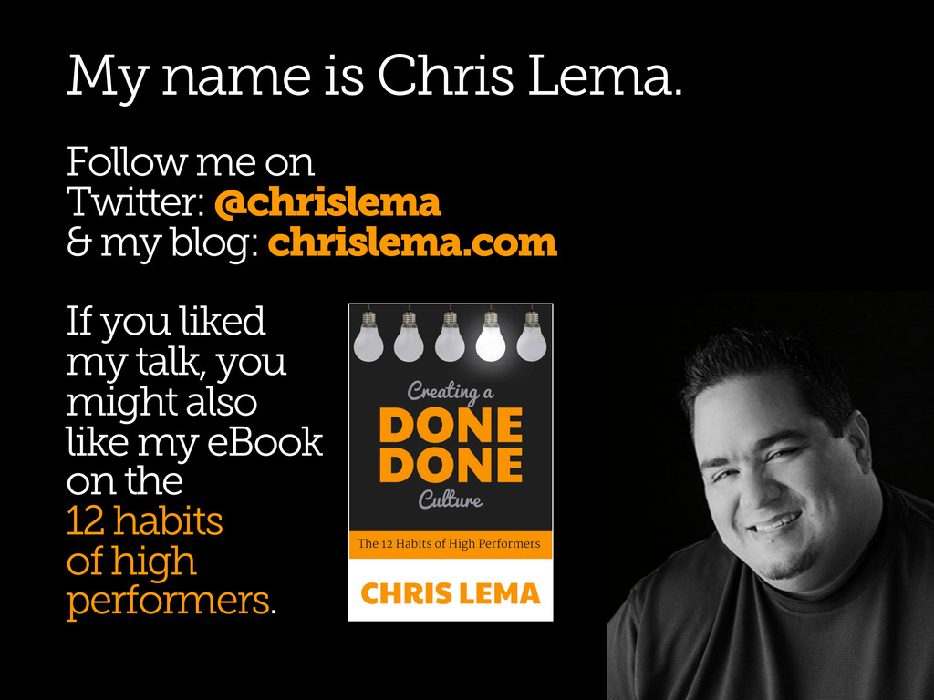 My name is Chris Lema. Follow me on Twitter: @c...
