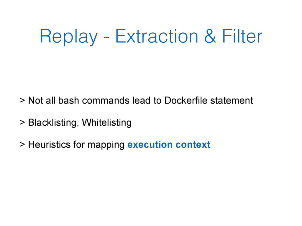Replay - Extraction & Filter > Not all bash com...