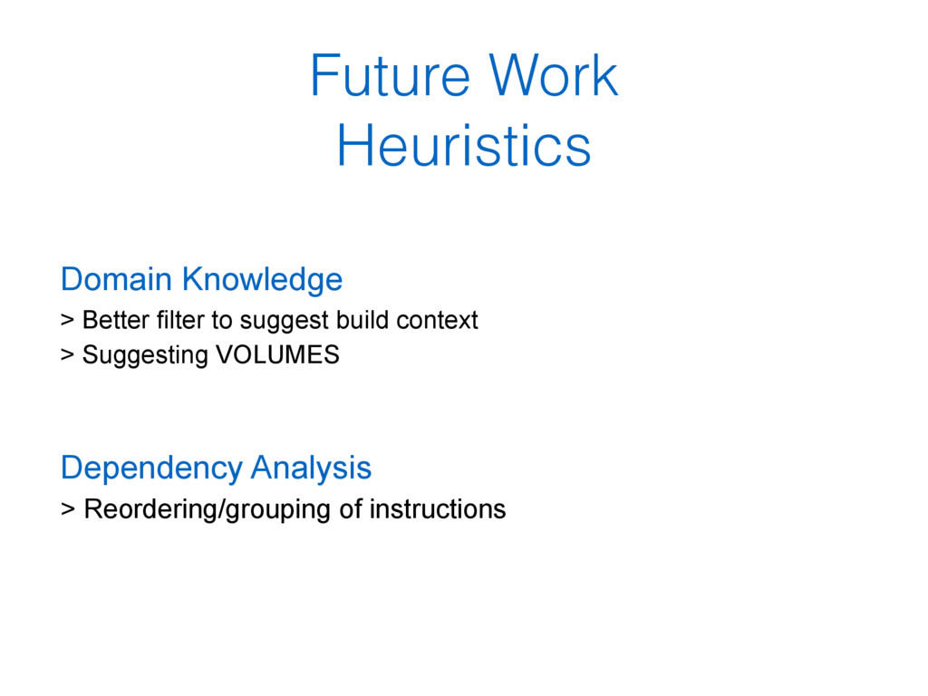 Future Work Heuristics Domain Knowledge