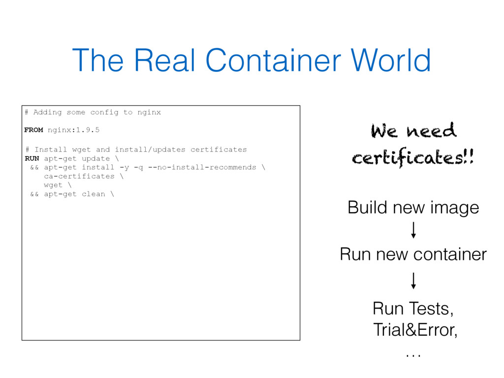 The Real Container World # Adding some config t...