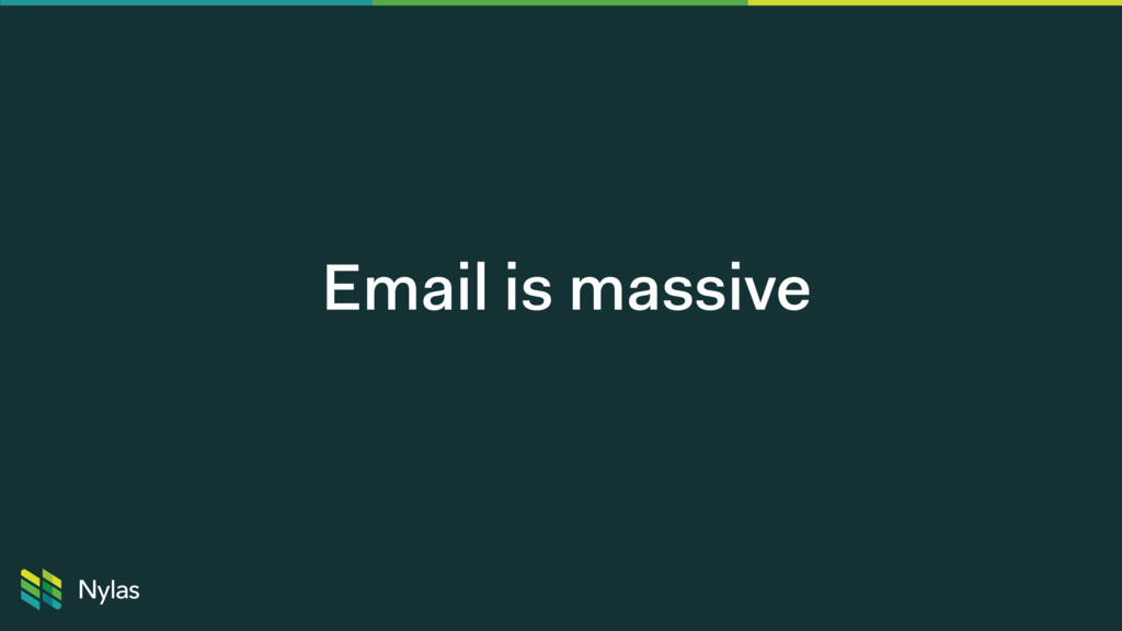 Email is massive