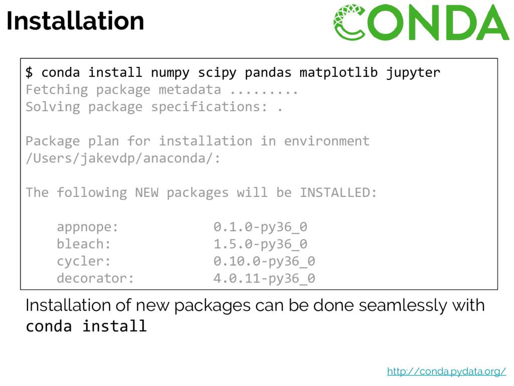 $ conda install numpy scipy pandas matplotlib j...