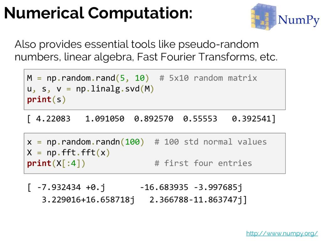 Numerical Computation: Also provides essential ...
