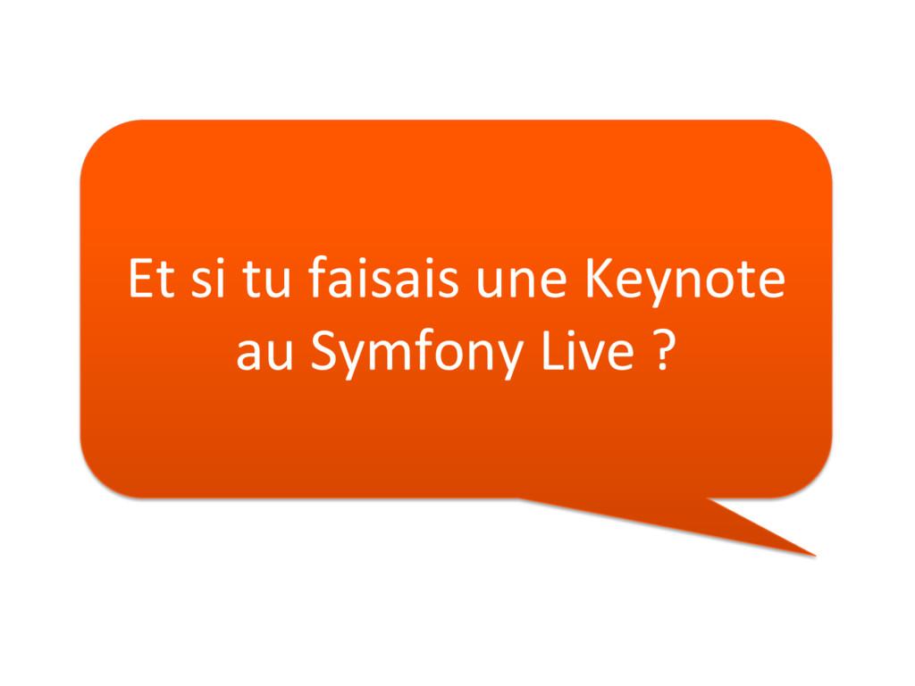 Et si tu faisais une Keynote au Symfony Live ?