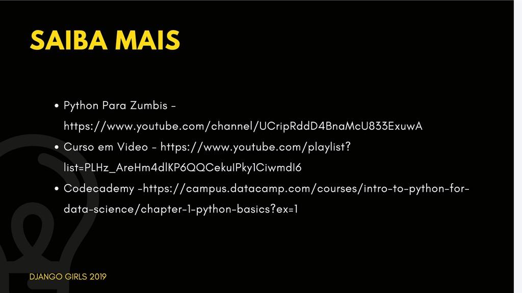 SAIBA MAIS DJANGO GIRLS 2019 Python Para Zumbis...
