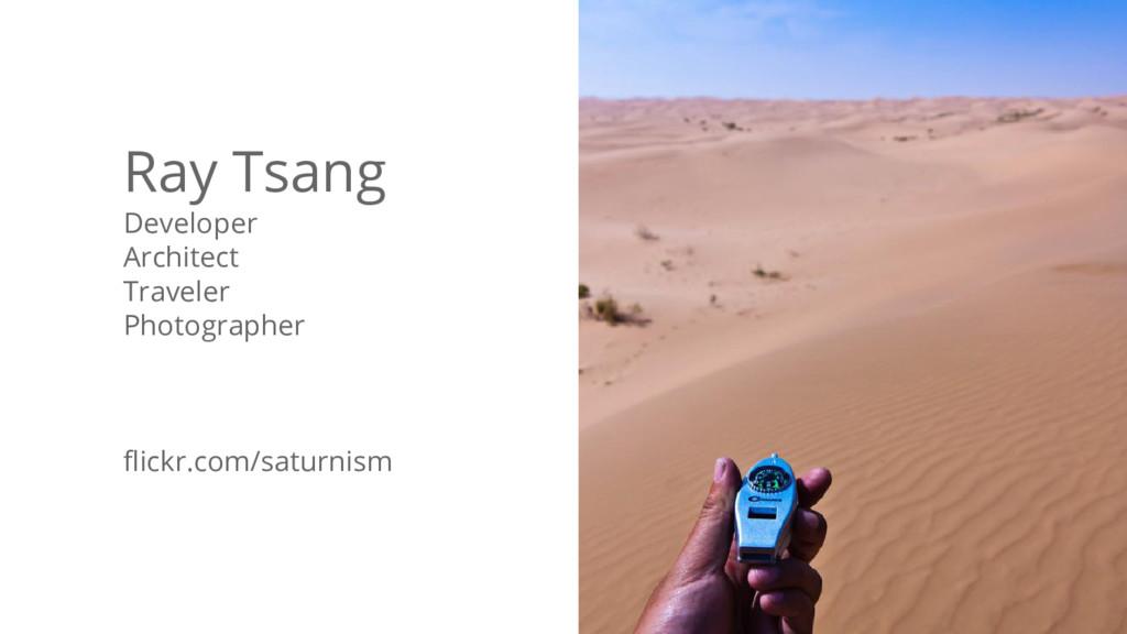 @saturnism @googlecloud Ray Tsang Developer Arc...