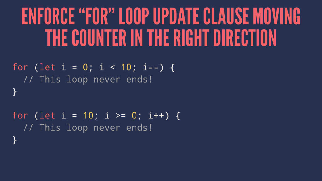 "ENFORCE ""FOR"" LOOP UPDATE CLAUSE MOVING THE COU..."