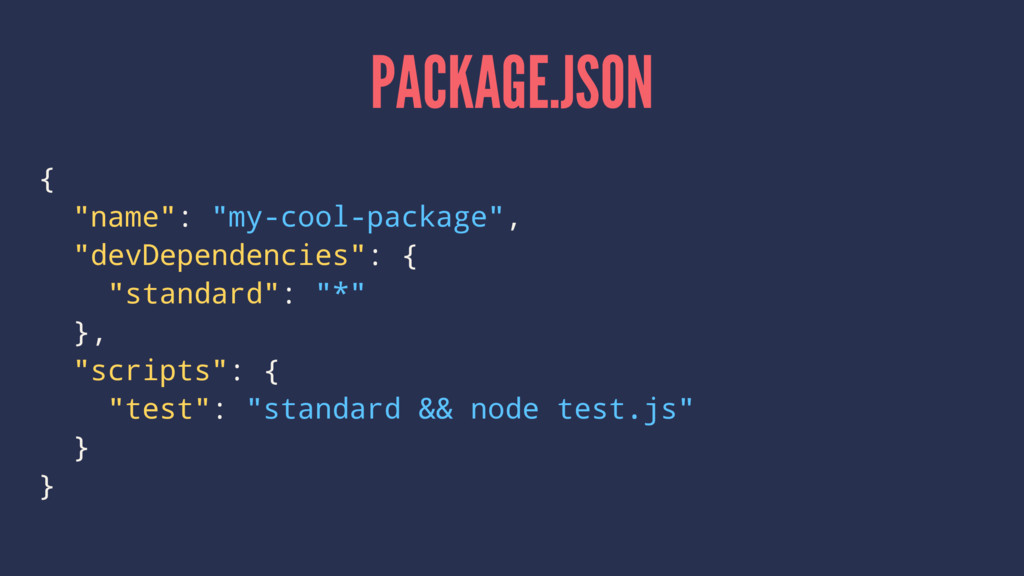 "PACKAGE.JSON { ""name"": ""my-cool-package"", ""devD..."