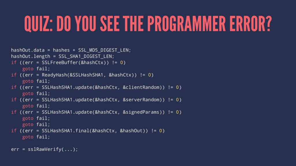QUIZ: DO YOU SEE THE PROGRAMMER ERROR? hashOut....