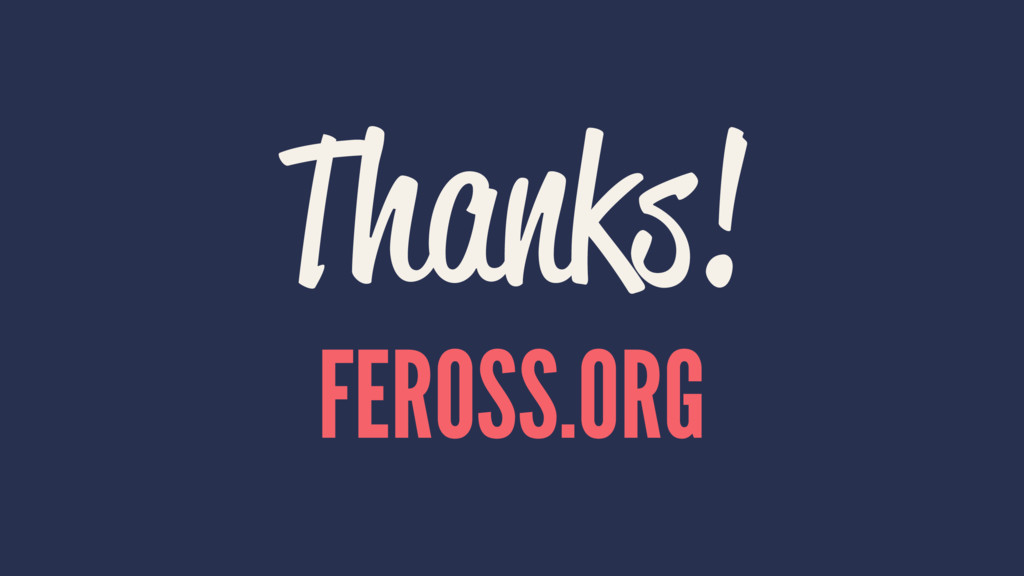 Thanks! FEROSS.ORG