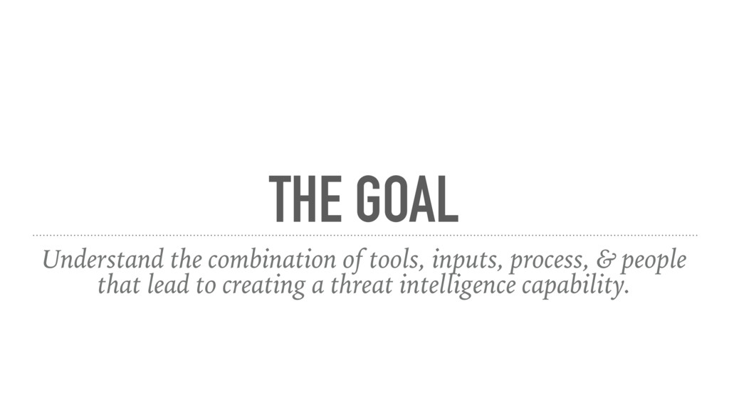 THE GOAL Understand the combination of tools, i...
