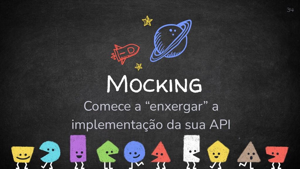 """Mocking Comece a """"enxergar"""" a implementação da ..."""
