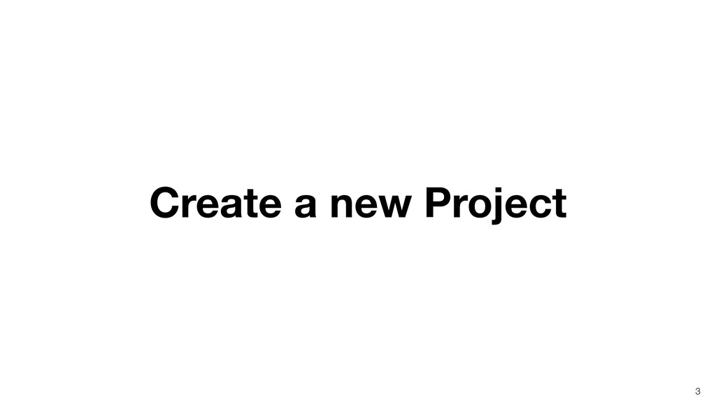 Create a new Project 3