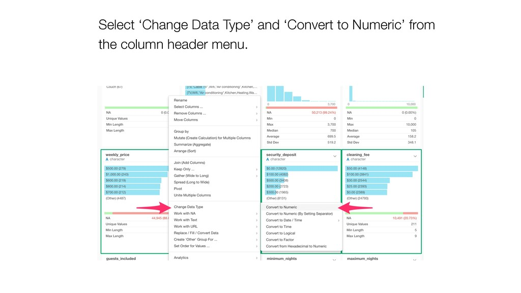 Select 'Change Data Type' and 'Convert to Numer...