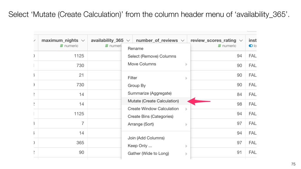 Select 'Mutate (Create Calculation)' from the c...
